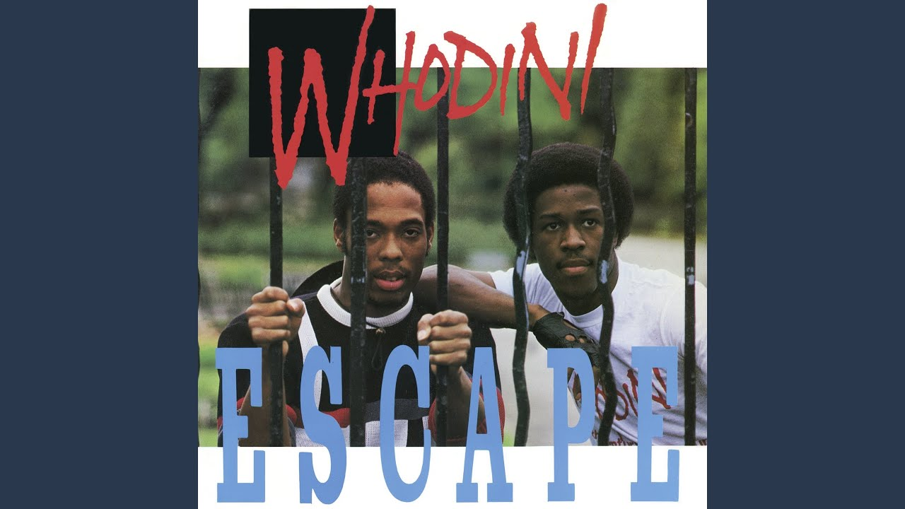 Whodini - Escape (I Need A Break) / Five Minutes Of Funk
