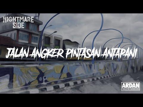 JALAN ANGKER PINTASAN ANTAPANI (NIGHTMARE SIDE OFFICIAL 2018) - ARDAN RADIO