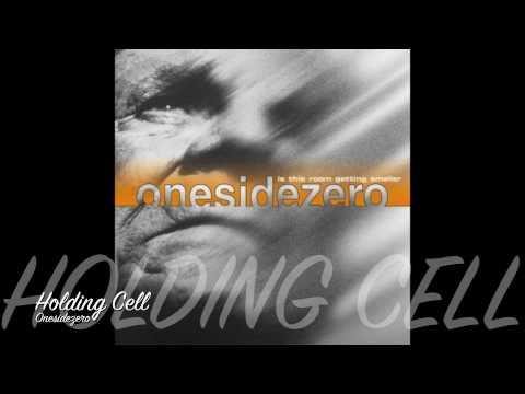Onesidezero - Holding Cell