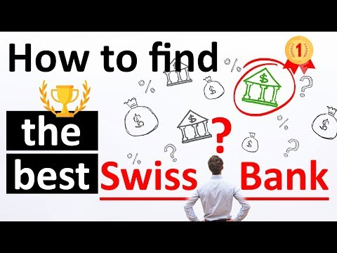 [11 Hidden Facts] How to find the Best Swiss Bank for Privat