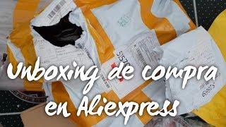 UNBOXING de COMPRA en ALIEXPRESS!
