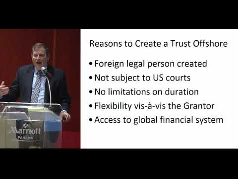 Offshore Wealth Summit: Part 3 - Reasons to Create an Offshore Trust by Attorney Joel Nagel