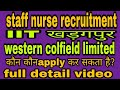 Staff nurse recruitment IIT खड़कपुर&Western Colfield limited Nagpur|| Who can apply for these posts?