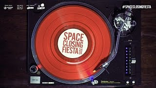 Space Closing Fiesta 2015 - Full Line up