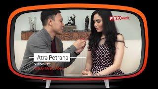 Gambar cover Atra Petrana - Sumpah Mati (Official Music Video)