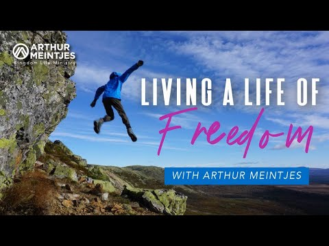 Living a Life of Freedom! - Part 1
