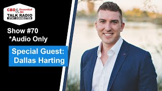Show #70 - Dallas Harting, Essential Oils, Business & More