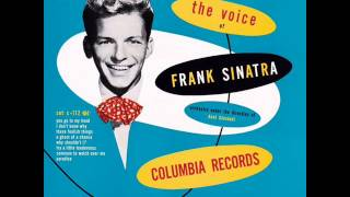 First Track / First Album Frank Sinatra  You go to my head