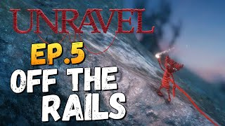 Unravel - Опасная Железная Дорога #5