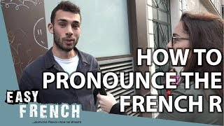 "How to pronounce the French ""R""? 