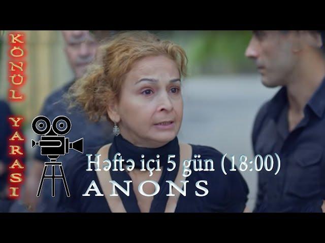 Könül Yaras? (3-cü bölüm) - Anons - SER?AL