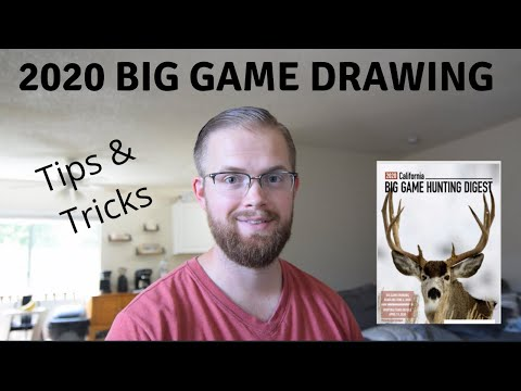 California Hunting - 2020 Big Game Drawing - Tips & Tricks