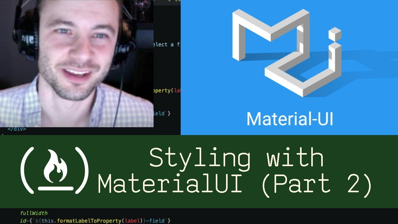 Styling React with MaterialUI Part 2 (P4D6) - Live Coding