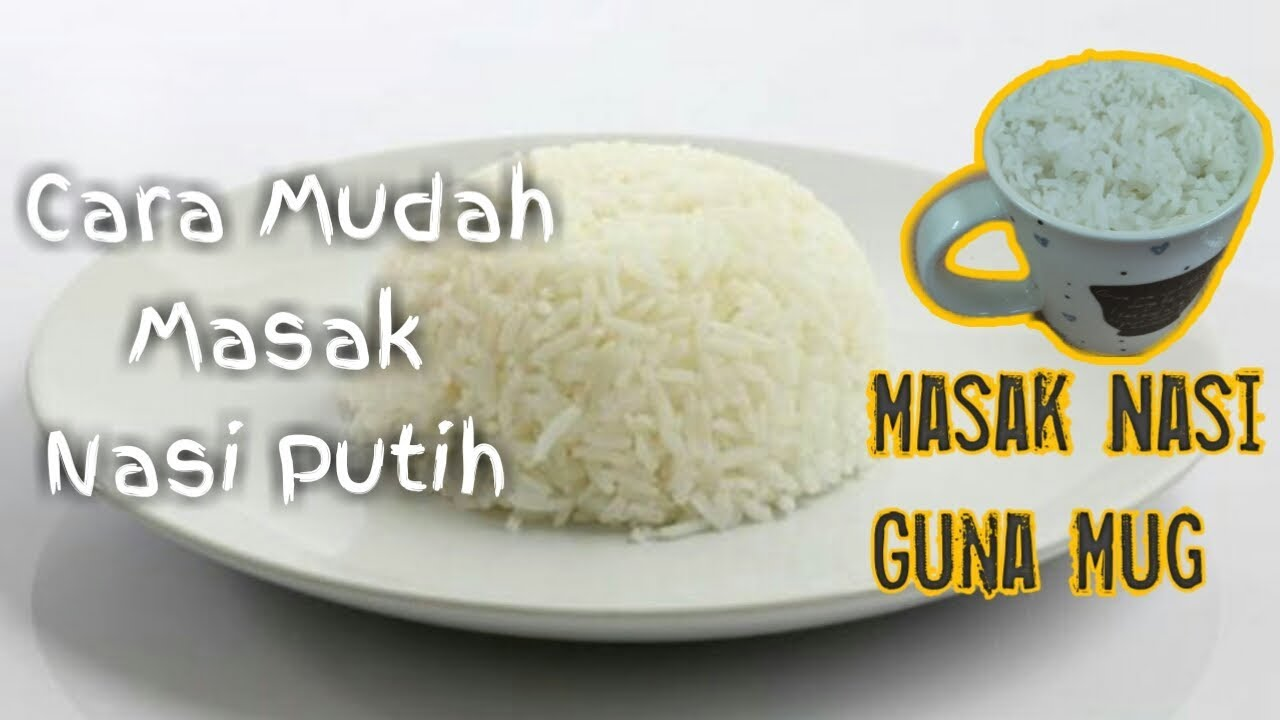 Cara Masak Nasi Cara Bujang Masak Nasi Dalam Mug Cara Jimat Masak Nasi Youtube