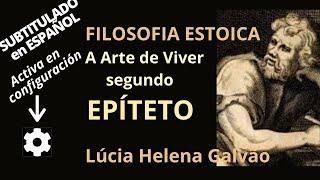 A ARTE DE VIVER, segundo Epiteto, filósofo estoico romano