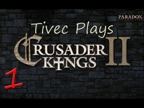 Crusader Kings II - Episode 1 - I'm Not Dead Yet! Oh... Wait.