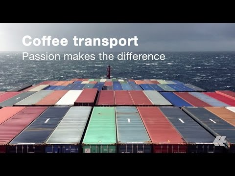 Hapag-Lloyd - Coffee transport: Passion makes the difference