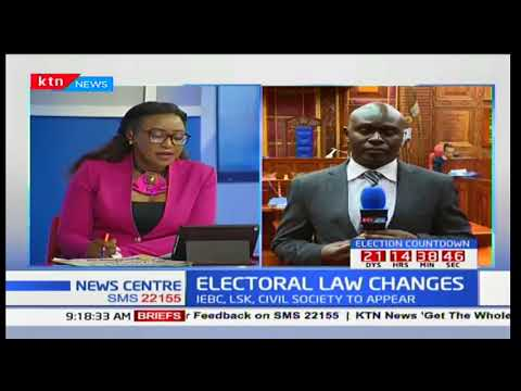 Electoral Law: Civil society of Kenya to make their submissions in regards to the proposed laws