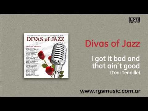 Divas of Jazz - I got it bad and that ain´t good