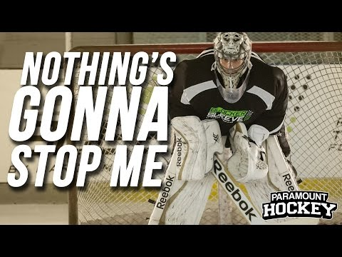 Nothing's Gonna Stop Me – ParamountHockey.com Motivation Video [1080p HD]