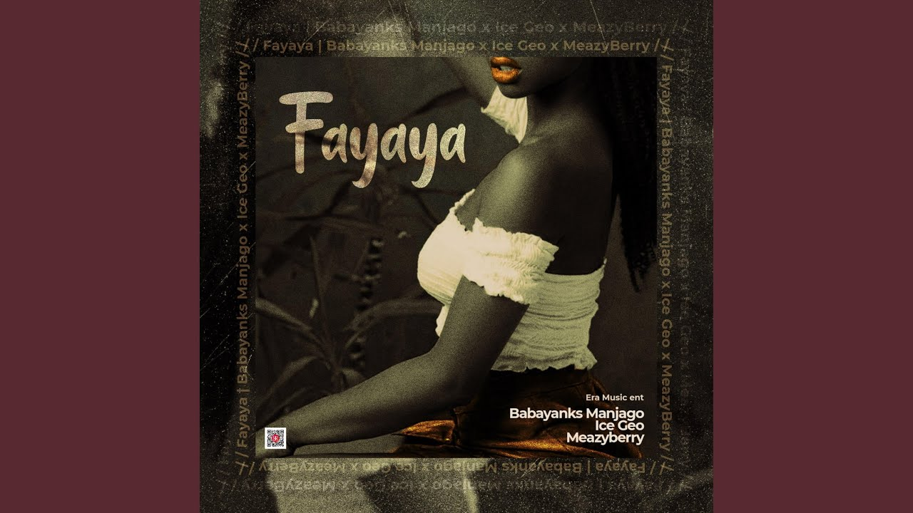 Download Fayaya (feat. Ice Geo & Meazyberry)