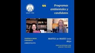 Entrevista a Verónica Arias Cabanilla, Programas ambientales y candidatos