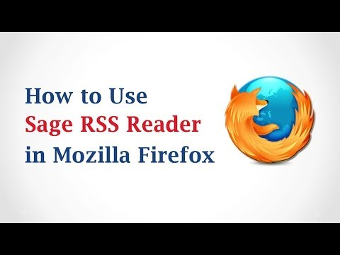 How To Use Sage RSS Reader In Mozilla Firefox