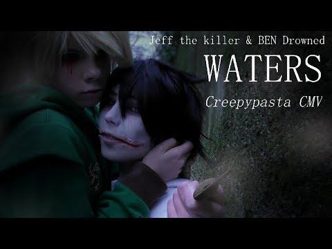 BEN DROWNED & JEFF THE KILLER CMV /// Waters