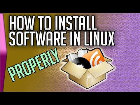 How To Install Software In Linux (properly)