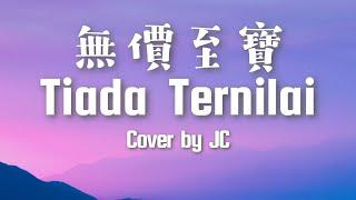 "True Worshippers ""Tiada Ternilai/無價至寶"" Cover by JC"