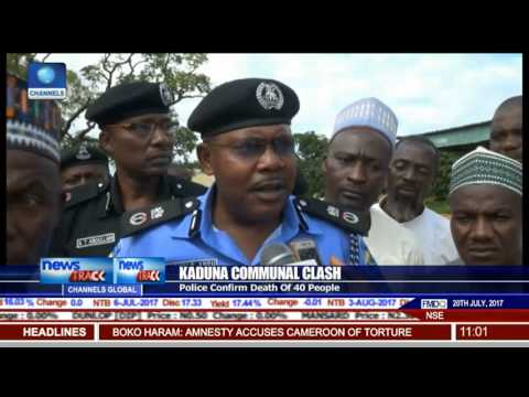 Kaduna Clash: Over 400 Displaced, Death Toll Rises To 40