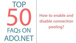 How to Enable and Disable Connection Pooling