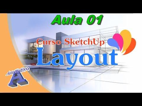 Curso de SketchUp LayOut - Aula 01/41 - Apresentação do Curso - Autocriativo