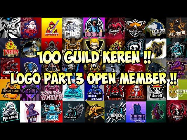 100 Nama Dan Logo Guild Ff Keren Yang Pernah Open Member Di Channel Radenwardana54 Garena Freefire Youtube
