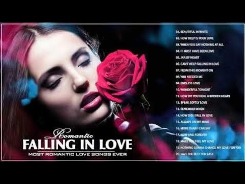 Best English Songs 2018 - Falling In Love Playlist - Great Love Songs Ever