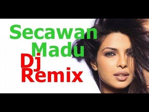 SECAWAN MADU - DJ REMIX TERBARU 2017 -