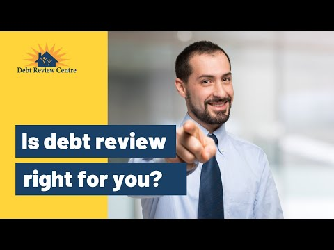 Is debt review Right For You?