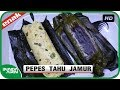 Cara Memasak Pepes Tahu Jamur - Resep Masakan Indonesia Sehari Hari Mudah Enak - Bunda Airin