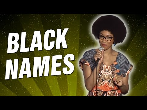 Black Names (Stand Up Comedy)