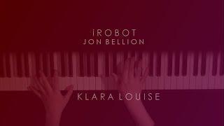 iROBOT | Jon Bellion Piano Cover