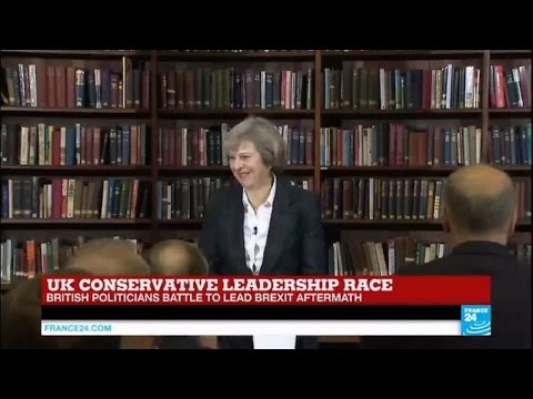 UK Conservative leadership race: Theresa May to run for Conservative Party leadership