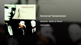 Nocturnal Transmission
