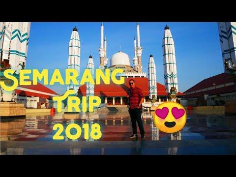 SEMARANG TRIP 2018 -INDONESIA