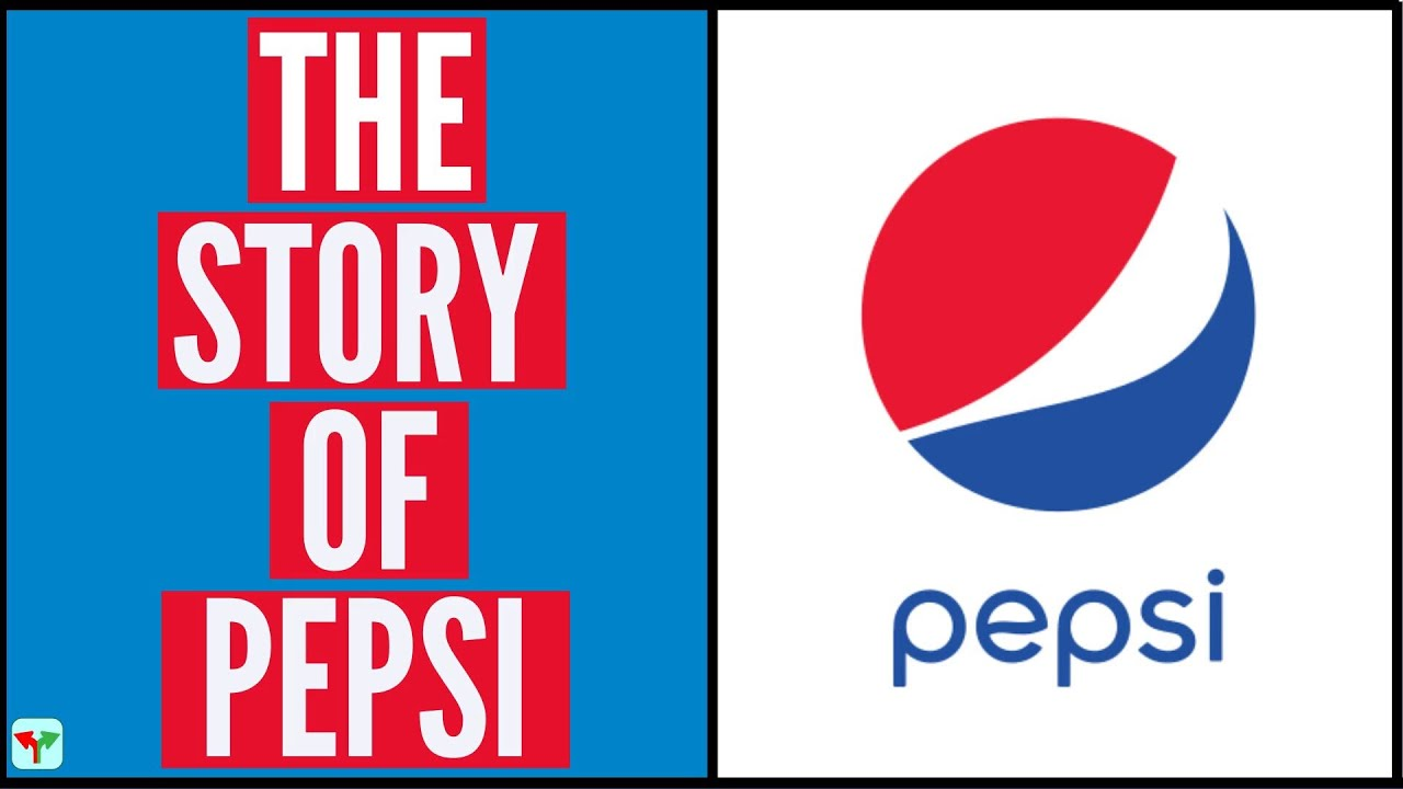 The Story of PepsiCo |Pepsi History of 125 years in 10 minutes|
