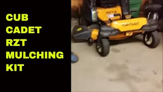 cub cadet rzt mulching kit install