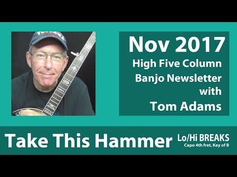 Take This Hammer  DTN and UTN Banjo Breaks  Tom Adams