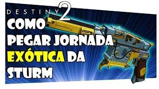 DESTINY 2 - STURM COMO CONSEGUIR A JORNADA EXÓTICA