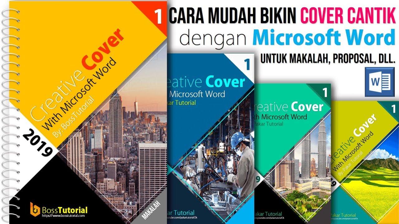 Cara Membuat Cover Makalah Yang Keren Dengan Microsoft Word Pakar Tutorial