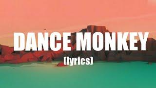 Download Lirik lagu Dance Monkey || Tones And I