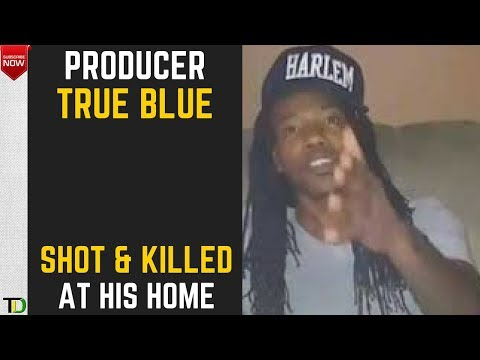"Music Producer ""TRUE BLUE"" Shot and KILLED at His Maxfield Ave Home."